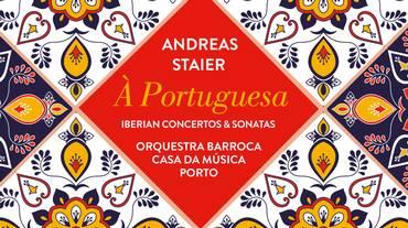 L'album portoghese di Andreas Staier
