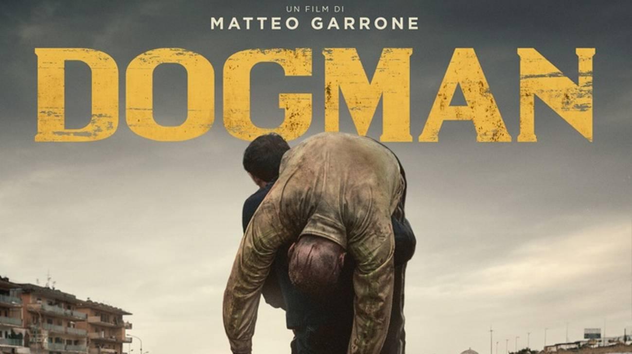 """""""Dogman"""" di Matteo Garrone"""