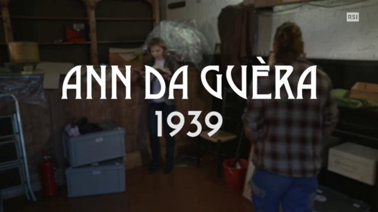 Secondo episodio - Ann da guèra 1939