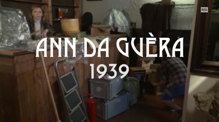 Terzo episodio - Ann da guèra 1939