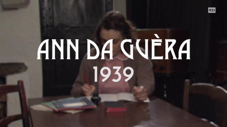 Quinto episodio - Ann da guèra 1939