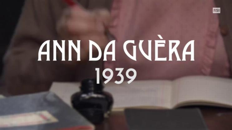 Sesto episodio - Ann da guèra 1939