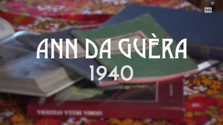 Terzo episodio - Ann da guèra 1940
