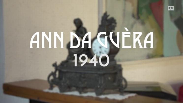 Quarto episodio - Ann da guèra 1940
