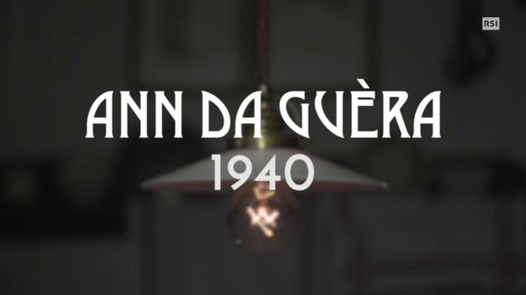 Quinto episodio - Ann da guèra 1940