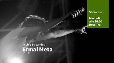 Lo showcase di Ermal Meta