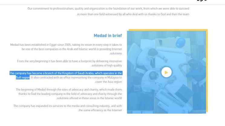 La Medad, agenzia di comunicazione che ha sviluppato alcuni di questi siti, è una branca del Regno di Arabia Saudita