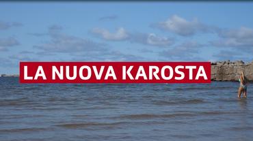 La metamorfosi di Karosta