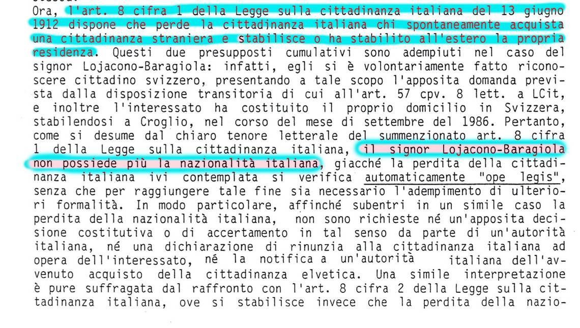 La situazione spiegata dal Consiglio di Stato nel 1988 rispondendo a un'interrogazione di Gianfranco Soldati e Renzo Quadri che chiedevano la revoca della cittadinanza