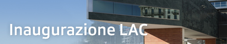 Inaugurazione LAC