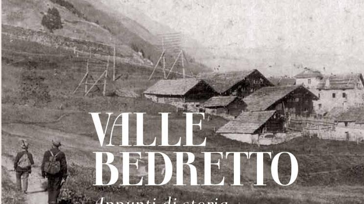 Bedretto: storia di una valle poco conosciuta