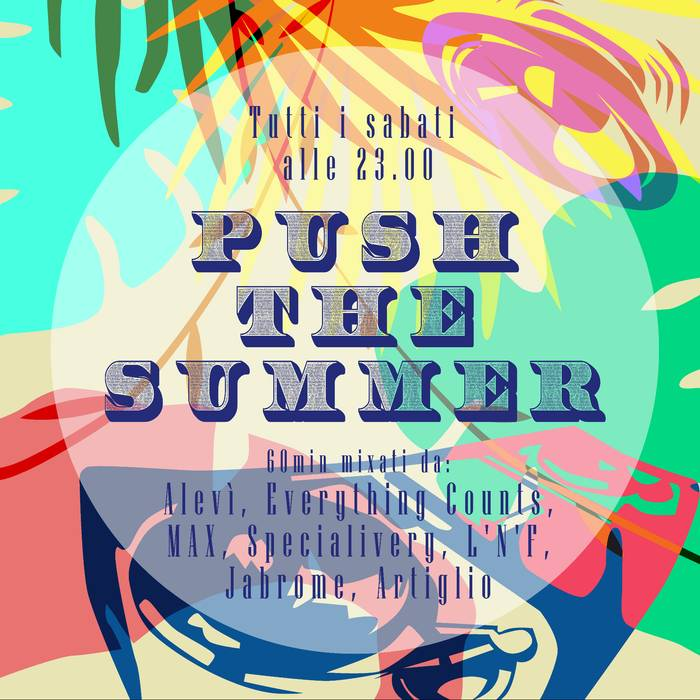 PUSH THE SUMMER!