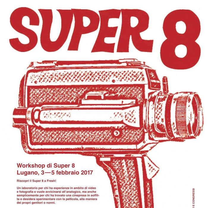 Super 8: workshop a Lugano