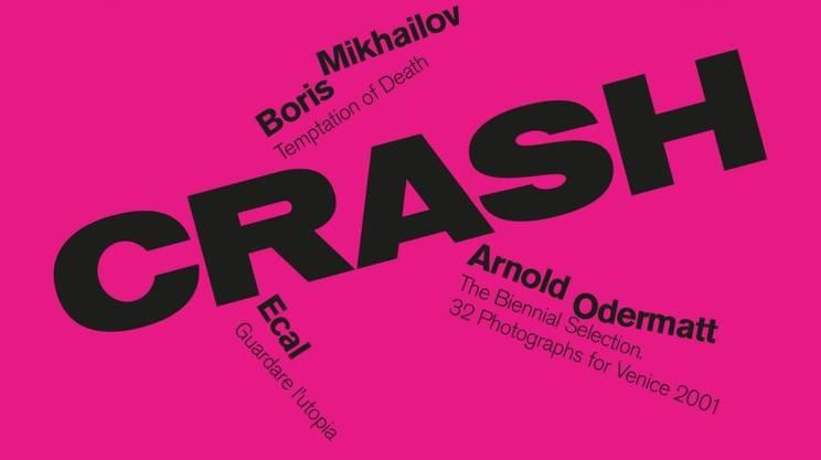 Biennale dell'Imagine Chiasso 2019: Crash