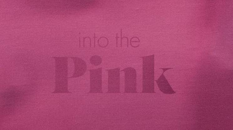 Into the Pink