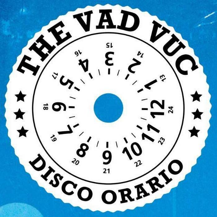 """Nuovo CD intitolato """"Disco orario"""" dei The Vad Vuc"""
