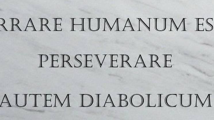 errare humanum est perseverare ovest - errare é umano ma perseverare (nell'errore) è diabolico