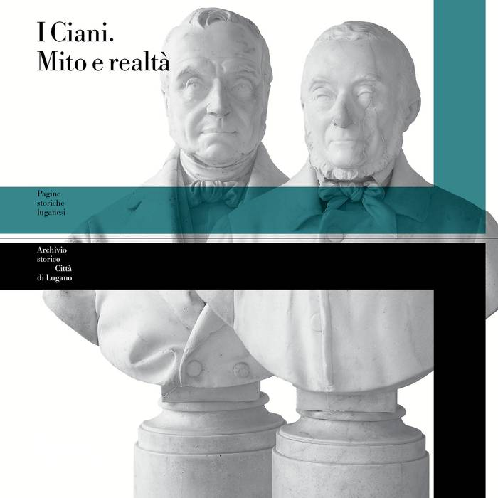 I Ciani. Mito e realtà, libro pubblicato dall'Archivio storico Città di Lugano