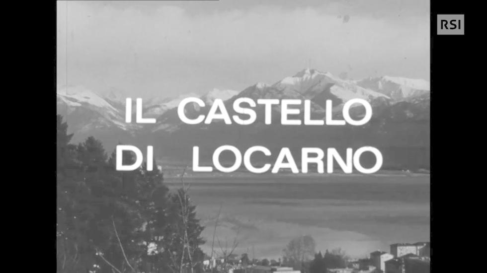 Il castello di Locarno descritto da Aldo Crivelli