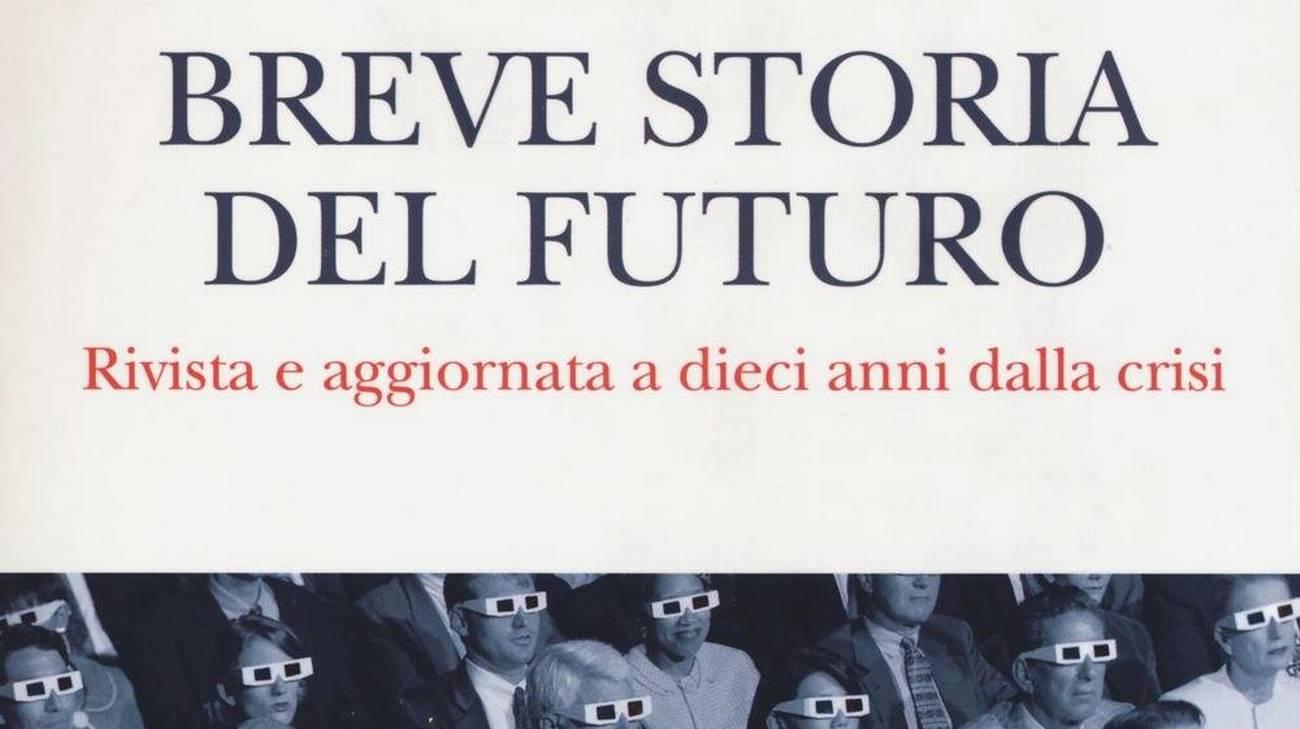 Breve storia del futuro (l)