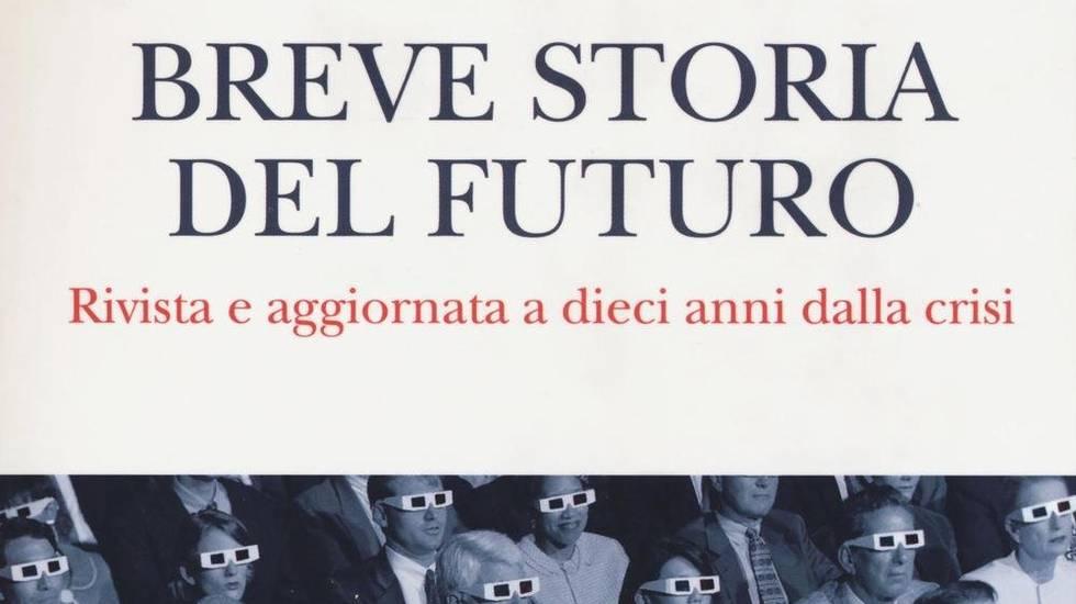 Breve storia del futuro (m)