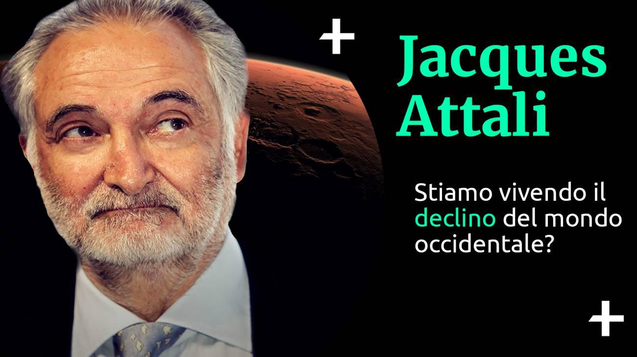 Jacques Attali Il declino occidentale (l)