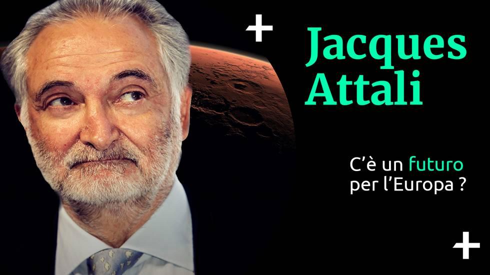 Jacques Attali Il futuro dell'Europa (m)