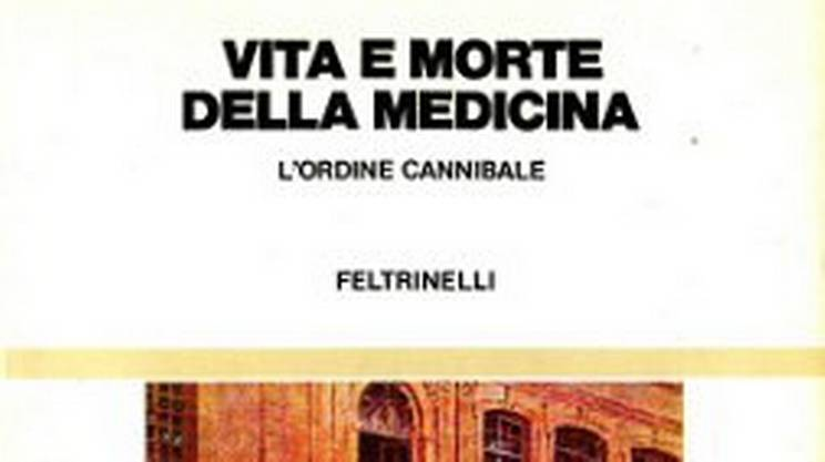Vita e morte della medicina (s)