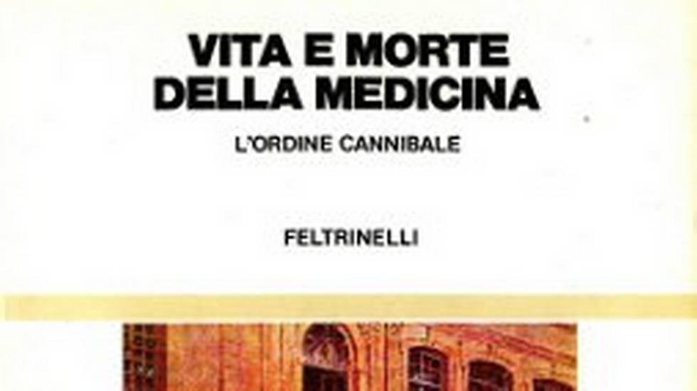 Vita e morte della medicina (m)