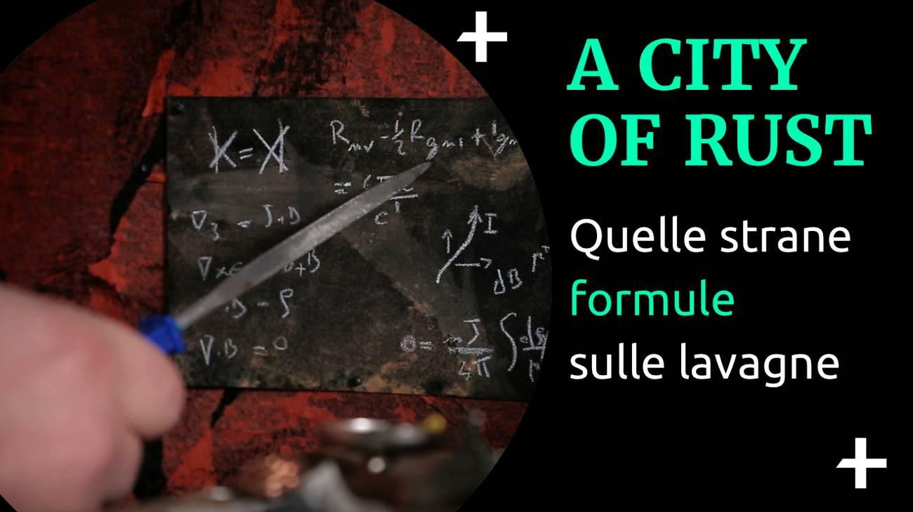 Cult+ A city of rust - Formule scientifiche (l)