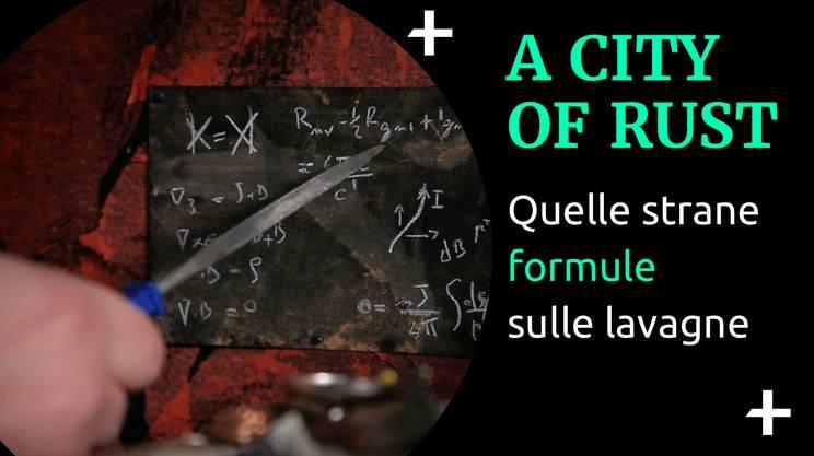 Cult+ A city of rust - Formule scientifiche (s)