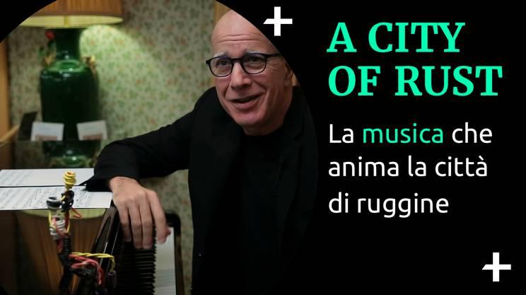 Cult+ A city of rust - la musica (s)