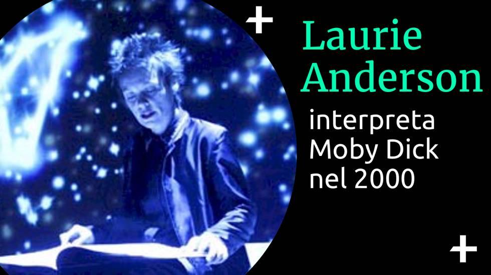 Cult+ Laurie Anderson interpreta Moby Dick.jpg (m)