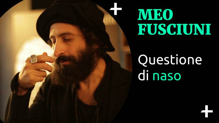 Cult+ Meo Fusciuni - Questione di naso (s)