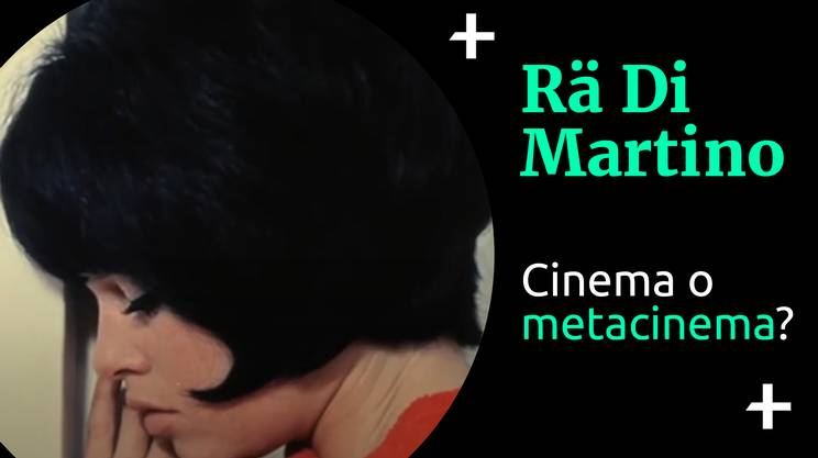 Cult+ Rä Di Martino Cinema o metacinema (s)