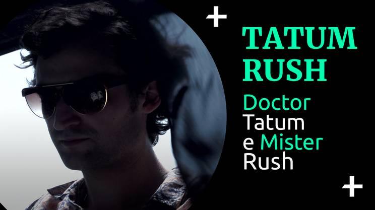 Cult+ Tatum Rush (s)