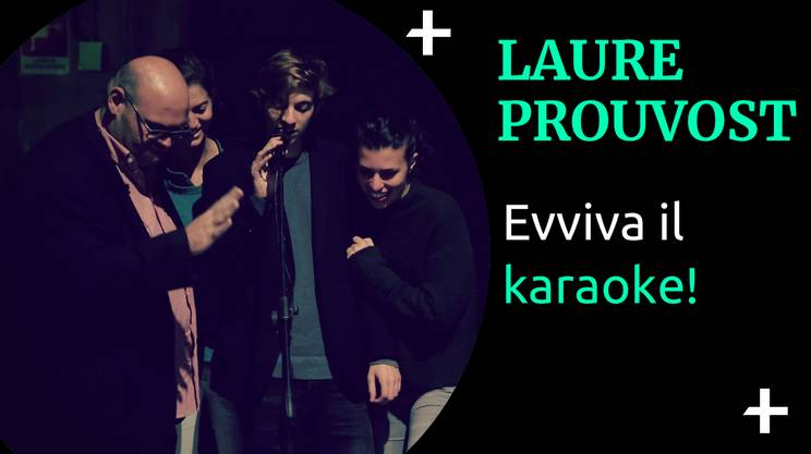 Laure Prouvost - Karaoke (s)