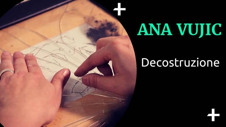 Cult+ Ana Vujic - decostruzione (s)