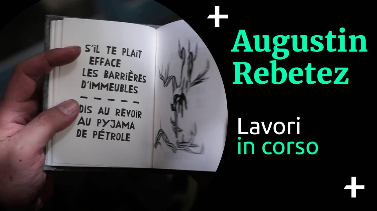 Cult+ Augustin Rebetez - Lavori in corso (l)