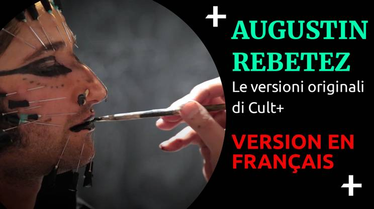 Cult+ Augustin Rebetez version en français (s)