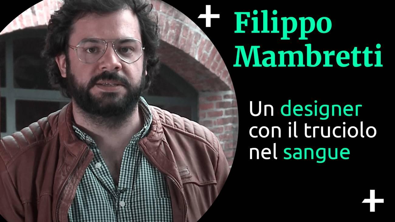 Cult+ Filippo Mambretti - designer (l)