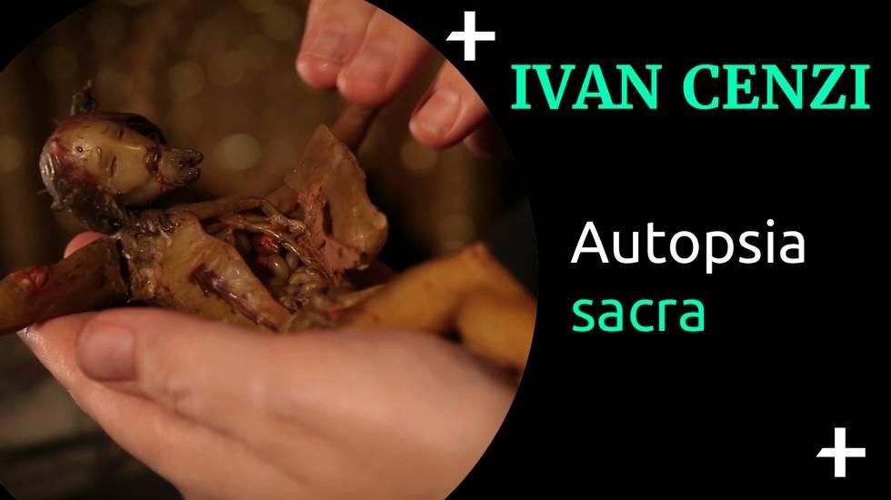 Cult+ Ivan Cenzi - Autopsia sacra (m)