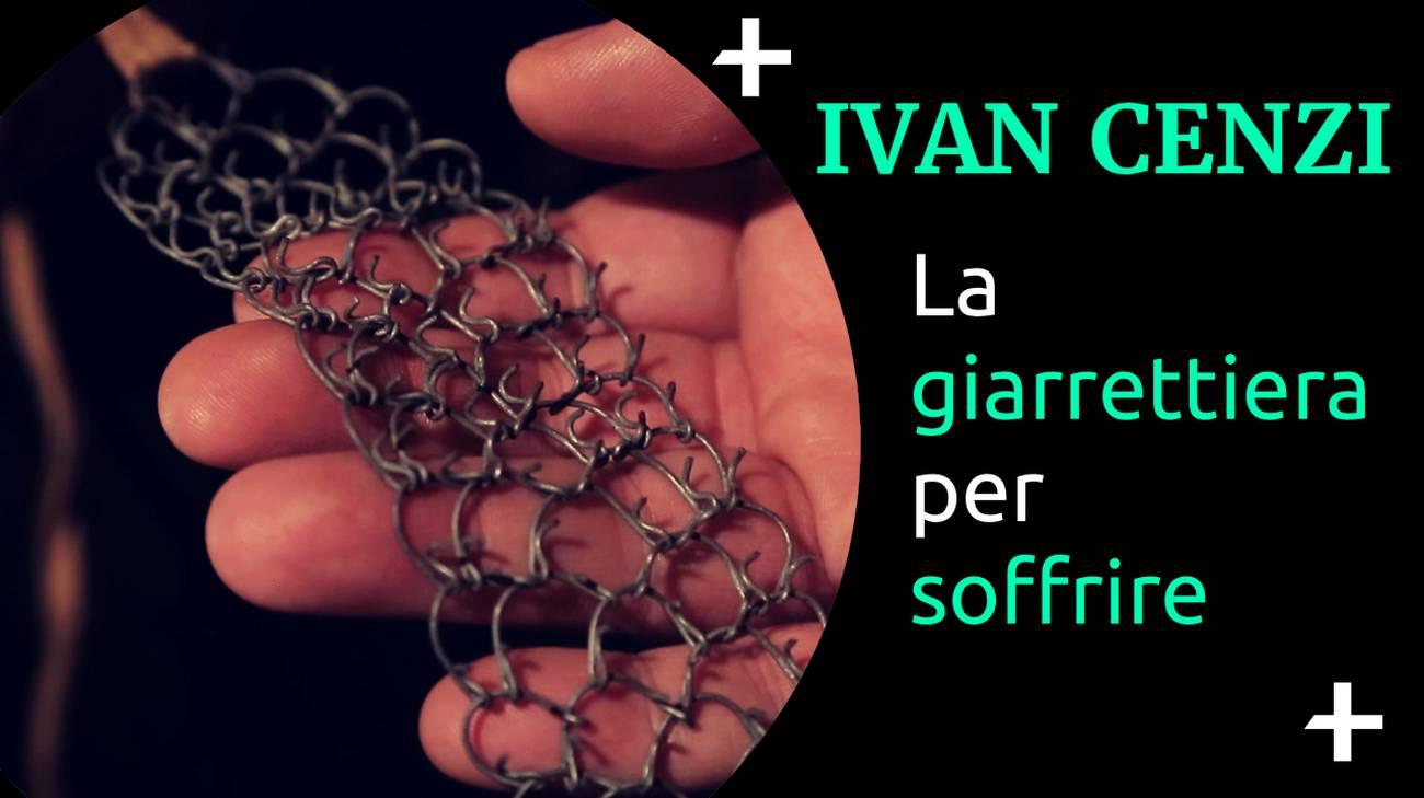Cult+ Ivan Cenzi - Giarrettiera (l)