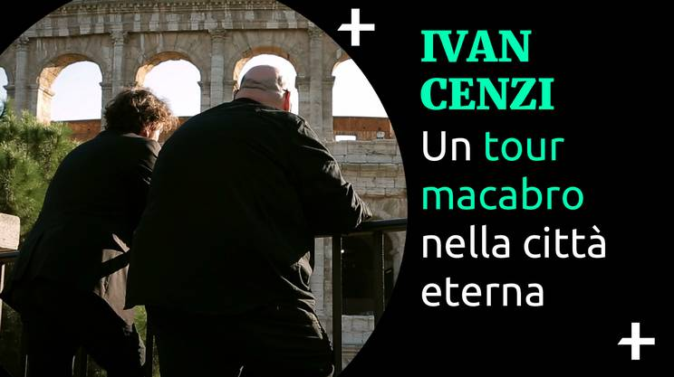 Cult+ Ivan Cenzi - Tour macabro di Roma (s)