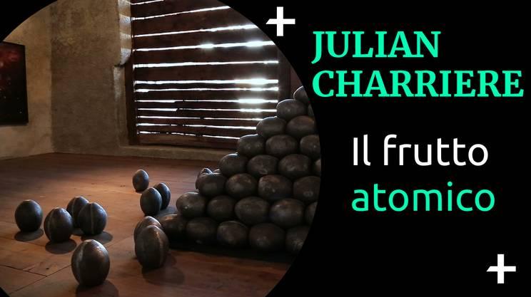 Cult+ Julian Charrière - il frutto atomico (s)