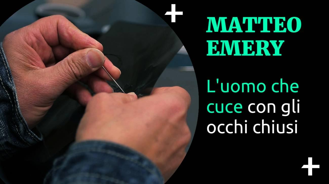 Cult+ Matteo Emery - L'uomo che cuce con gli occhi chiusi (l)