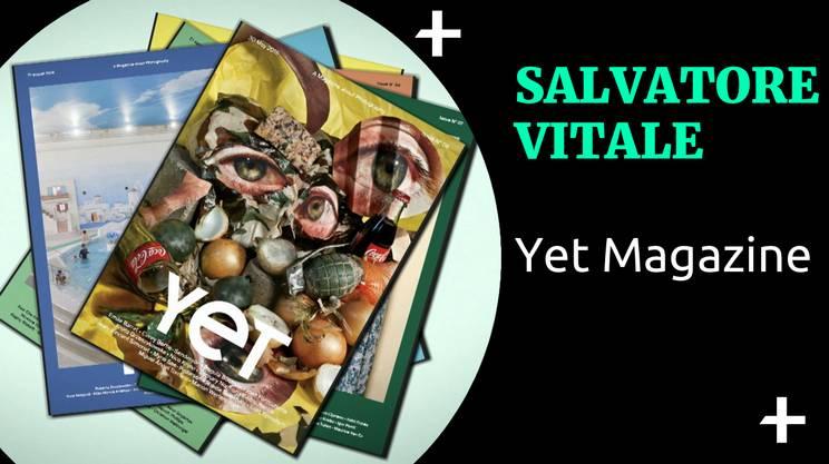 Cult+ Salvatore Vitale - Yet Magazine (s)