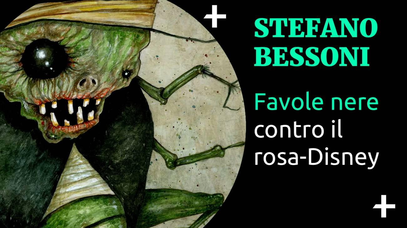 Cult+ Stefano Bessoni - Favole nere (l)