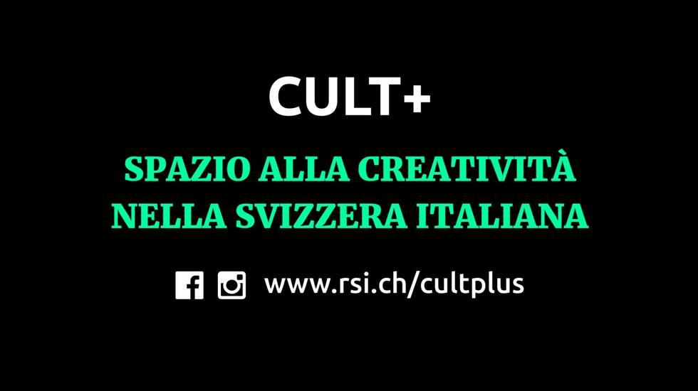 Cult+ e la nuova scena creativa (m)