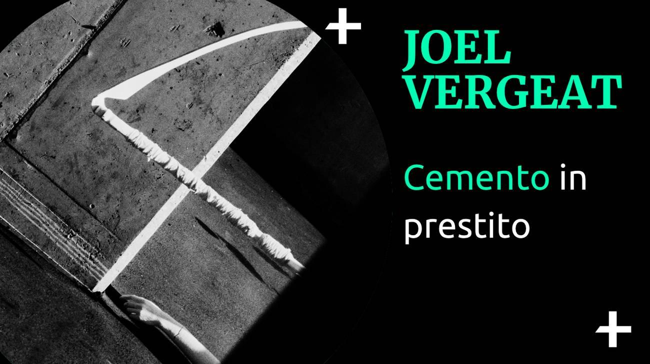 Joel Vergeat Architettura e cemento (l)